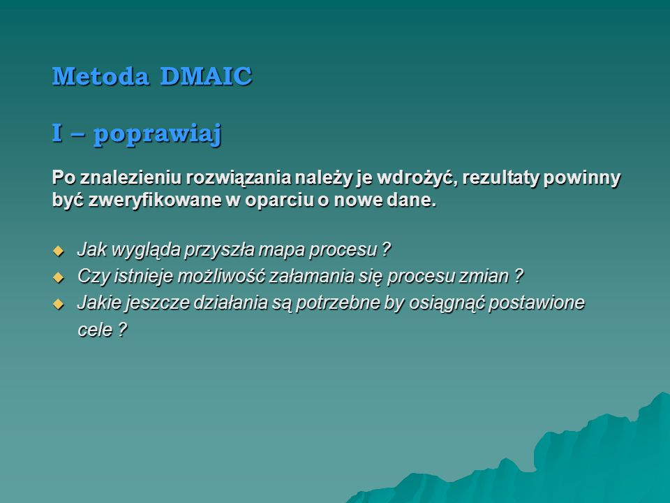 Metoda DMAIC I – poprawiaj