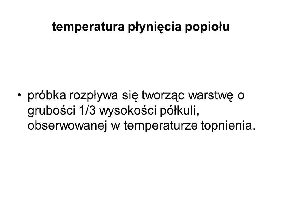 temperatura płynięcia popiołu