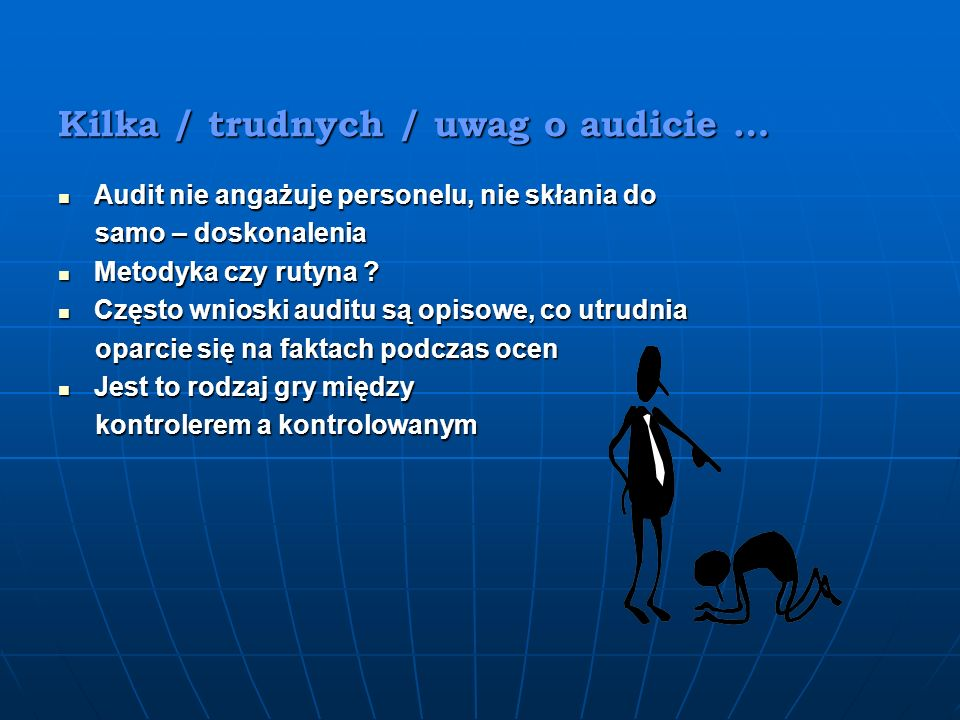 Kilka / trudnych / uwag o audicie …