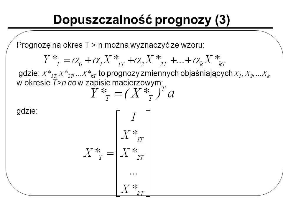 Dopuszczalność prognozy (3)