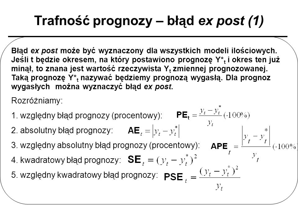 Trafność prognozy – błąd ex post (1)