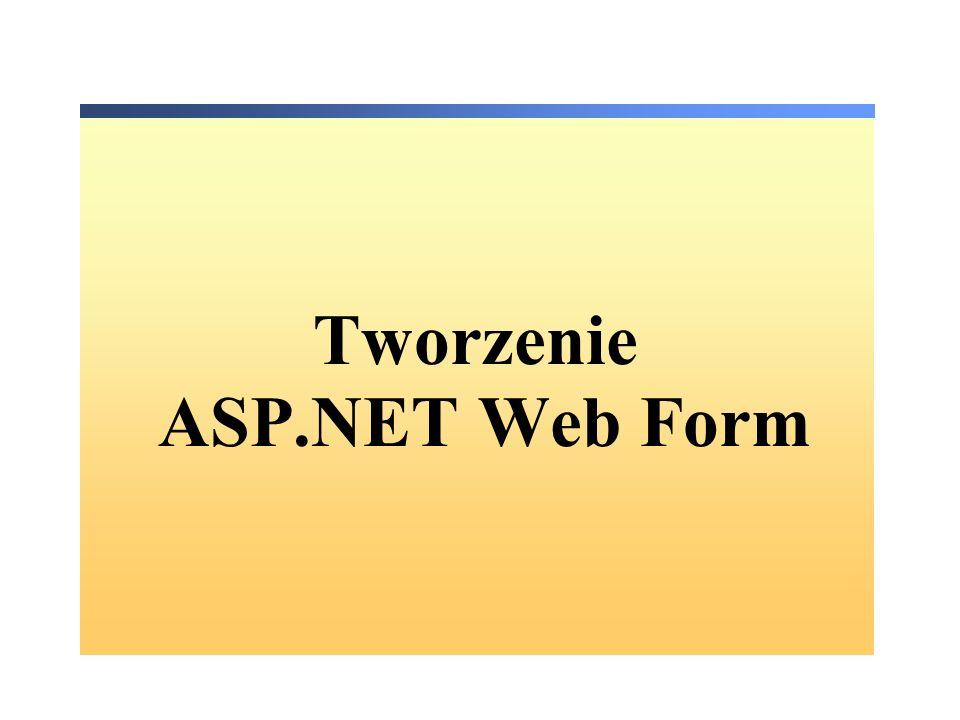 Tworzenie ASP.NET Web Form