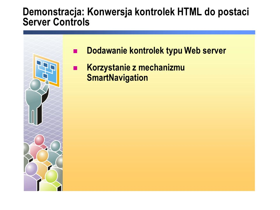 Demonstracja: Konwersja kontrolek HTML do postaci Server Controls