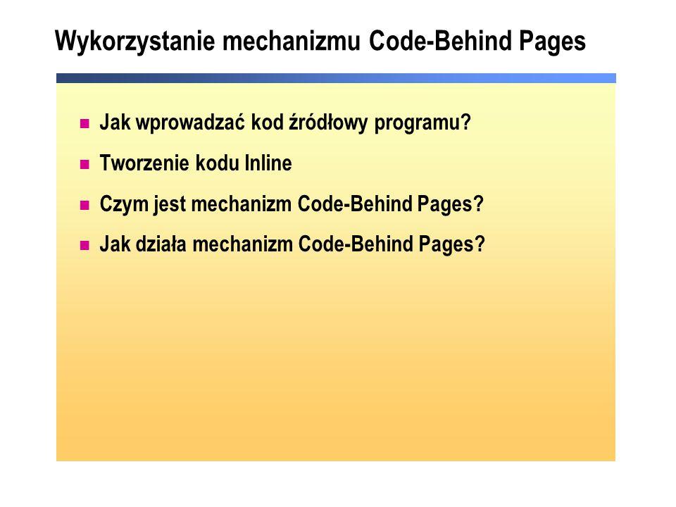 Wykorzystanie mechanizmu Code-Behind Pages