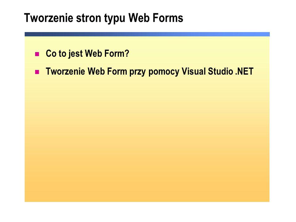 Tworzenie stron typu Web Forms