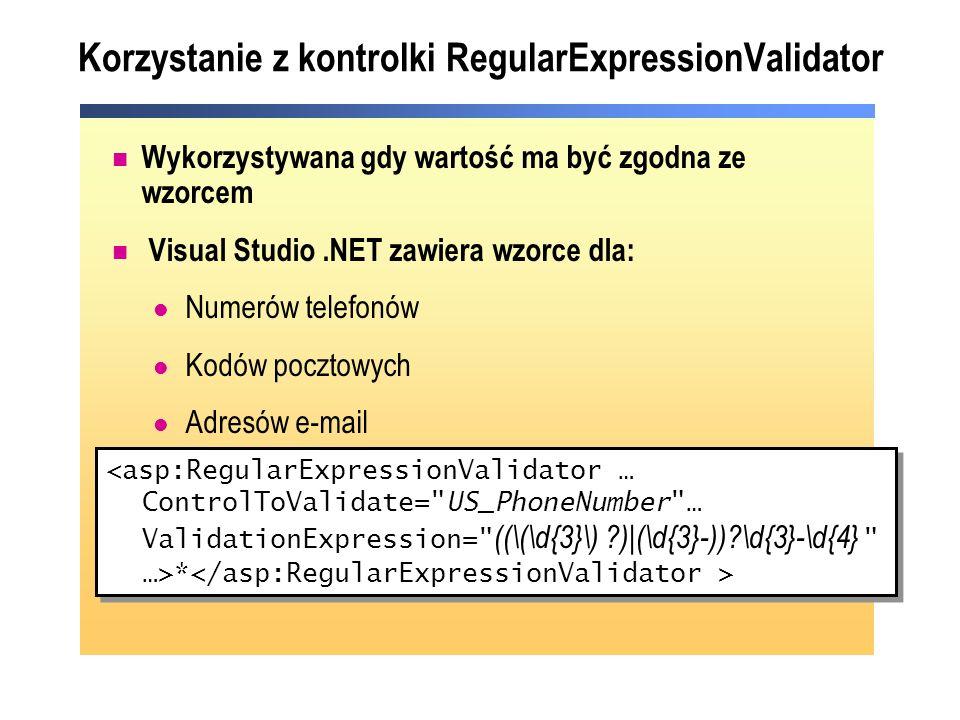 Korzystanie z kontrolki RegularExpressionValidator