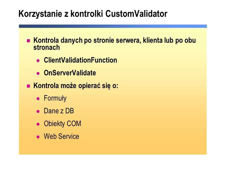 Korzystanie z kontrolki CustomValidator