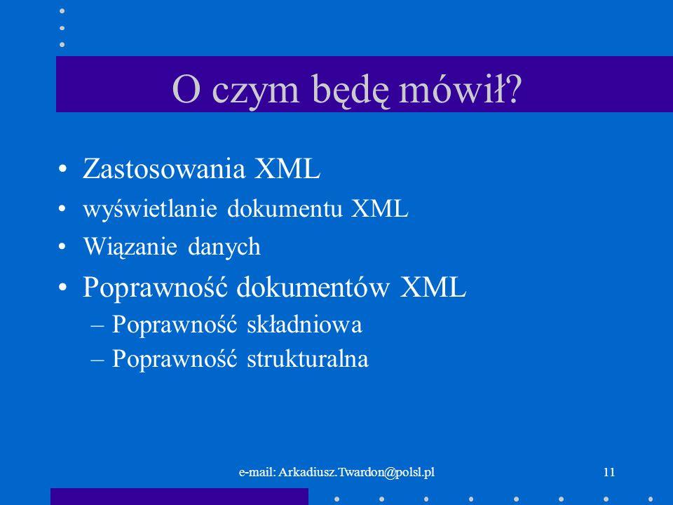 e-mail: Arkadiusz.Twardon@polsl.pl