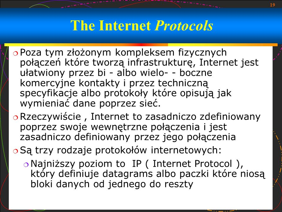 The Internet Protocols