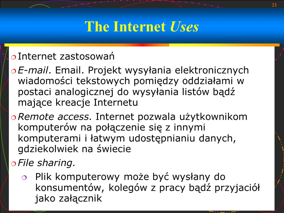 The Internet Uses Internet zastosowań