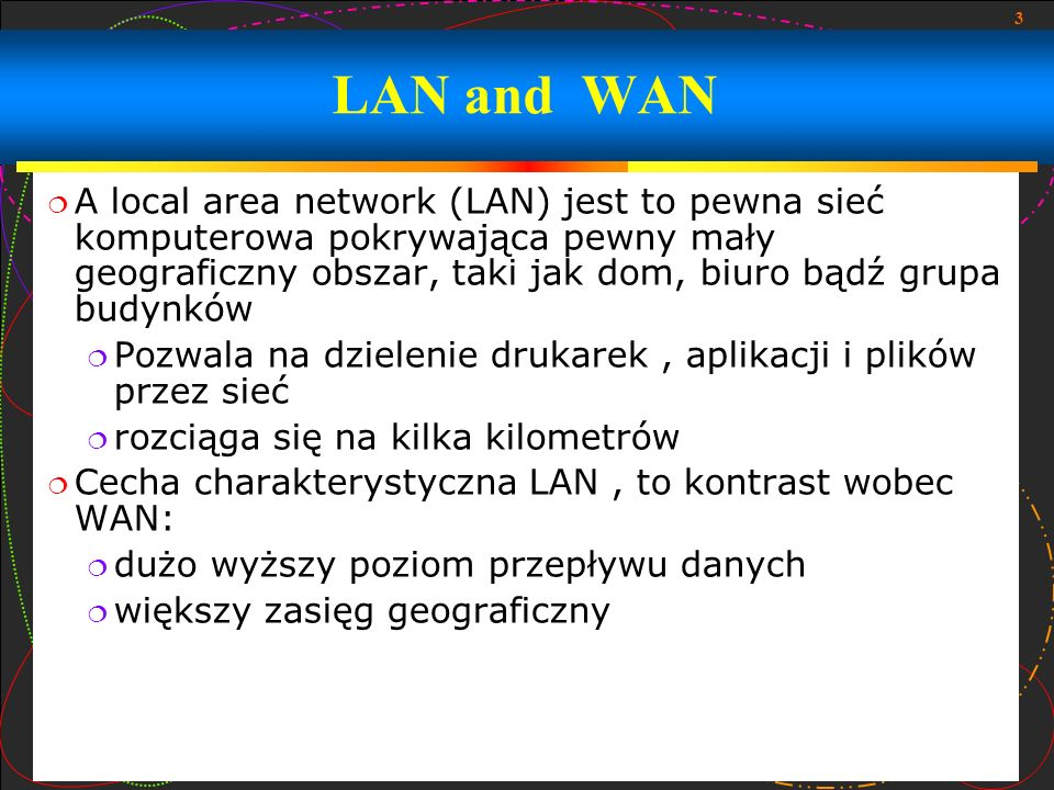 LAN and WAN