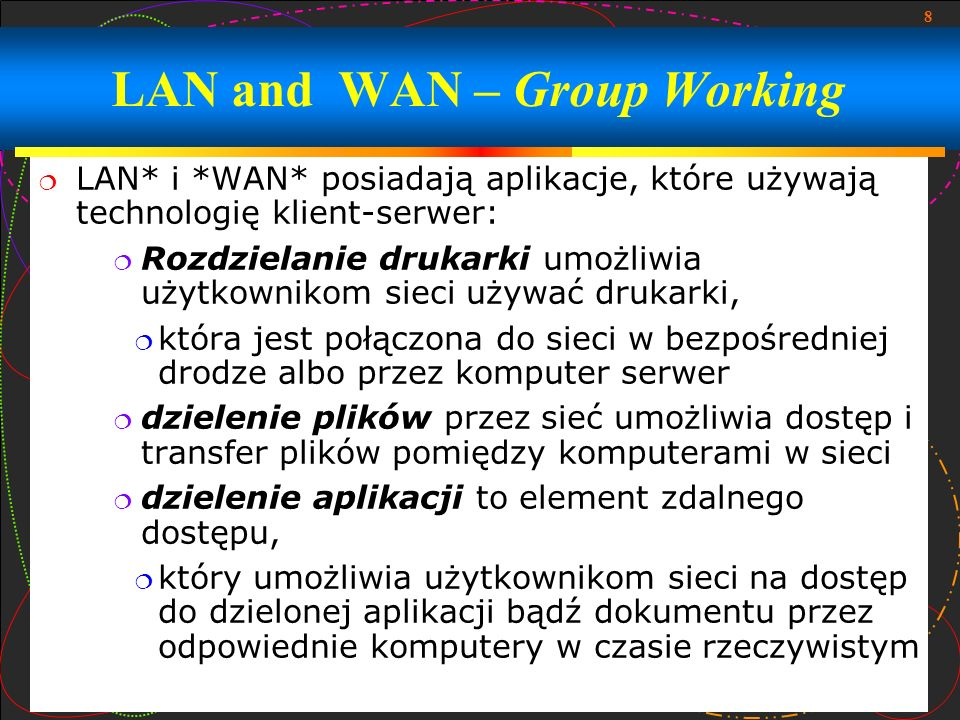 LAN and WAN – Group Working