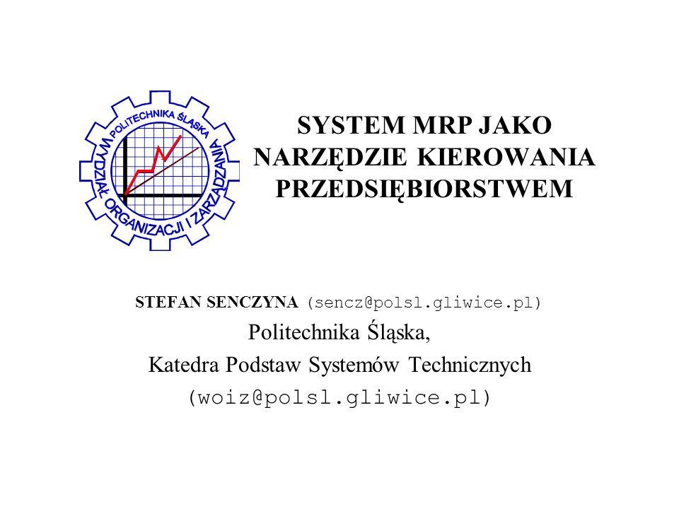 SYSTEM MRP JAKO NARZĘDZIE KIEROWANIA PRZEDSIĘBIORSTWEM