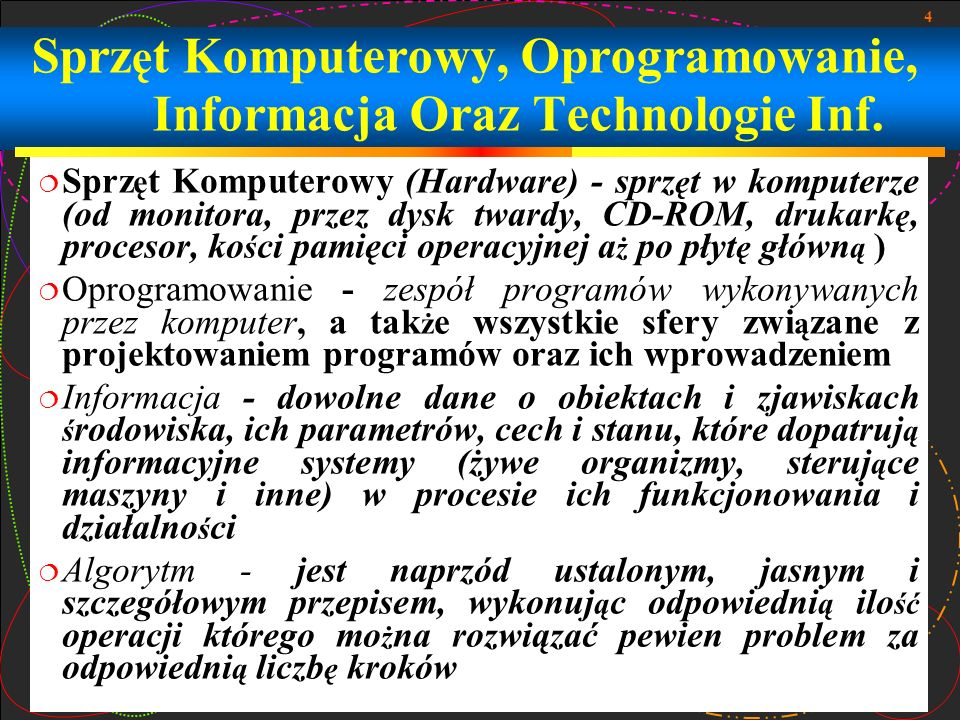 Sprzęt Komputerowy, Oprogramowanie, Informacja Oraz Technologie Inf.