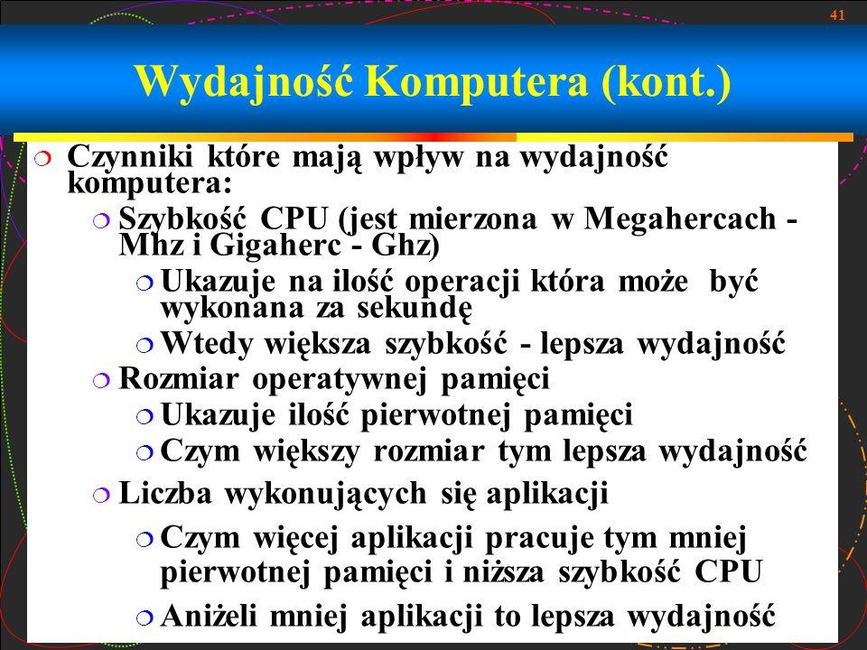 Wydajność Komputera (kont.)