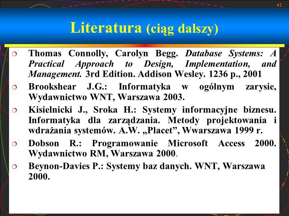 Literatura (ciąg dalszy)