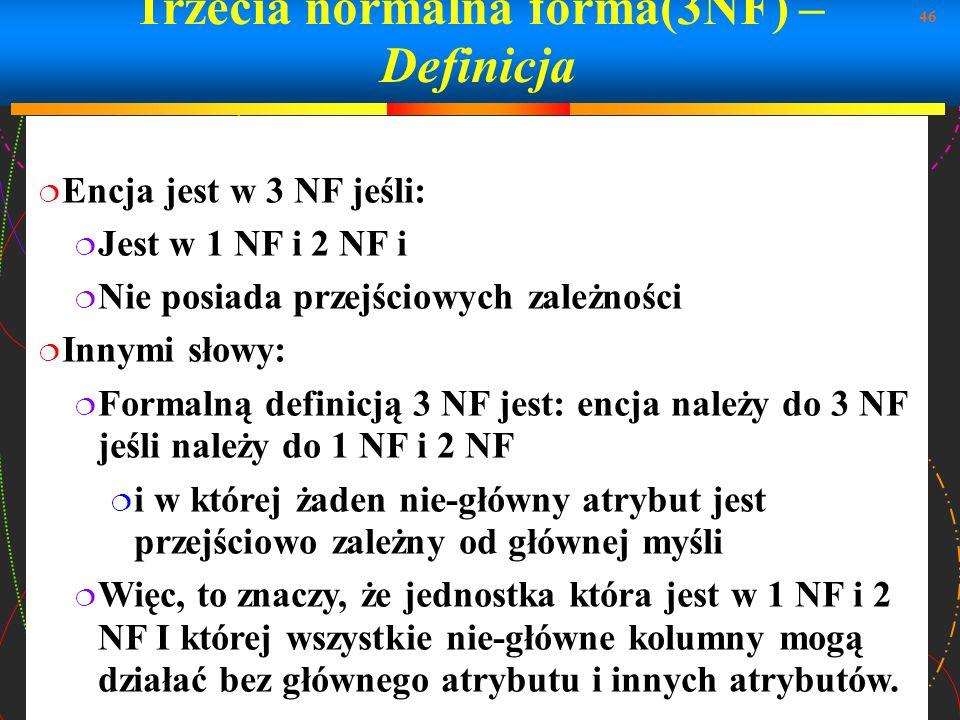 Trzecia normalna forma(3NF) – Definicja