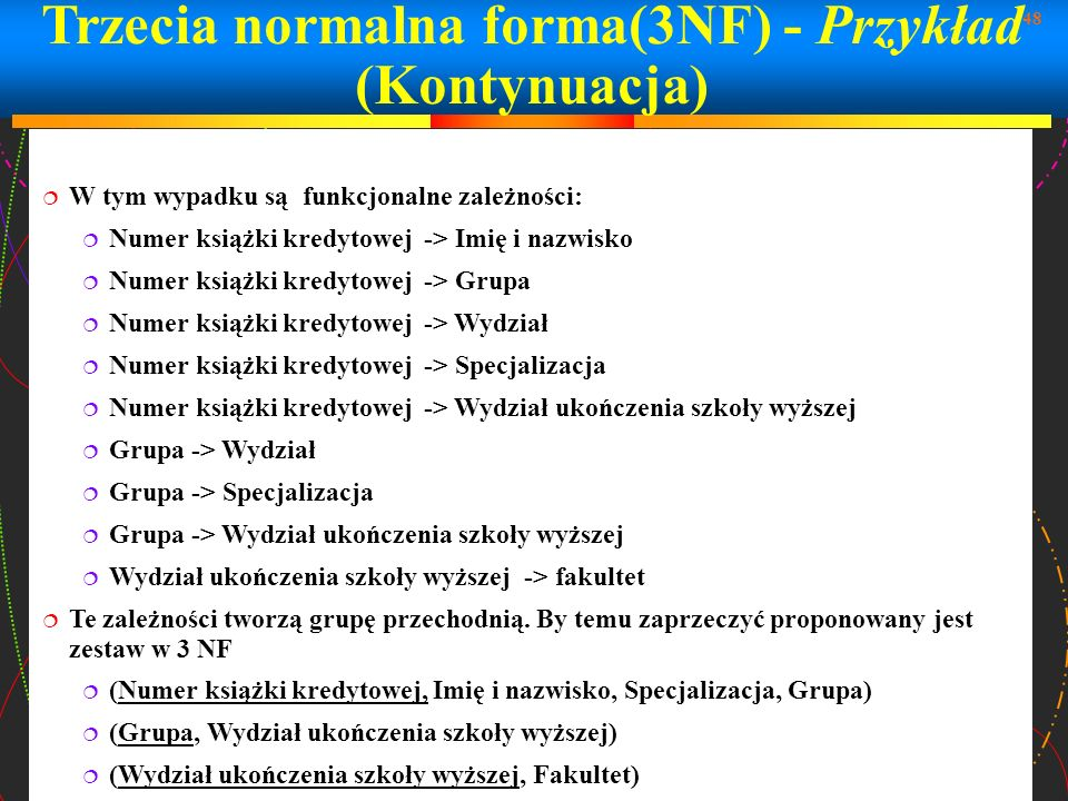 Trzecia normalna forma(3NF) - Przykład (Kontynuacja)