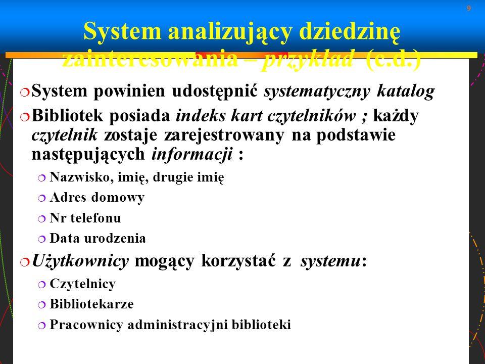 System analizujący dziedzinę zainteresowania – przykład (c.d.)