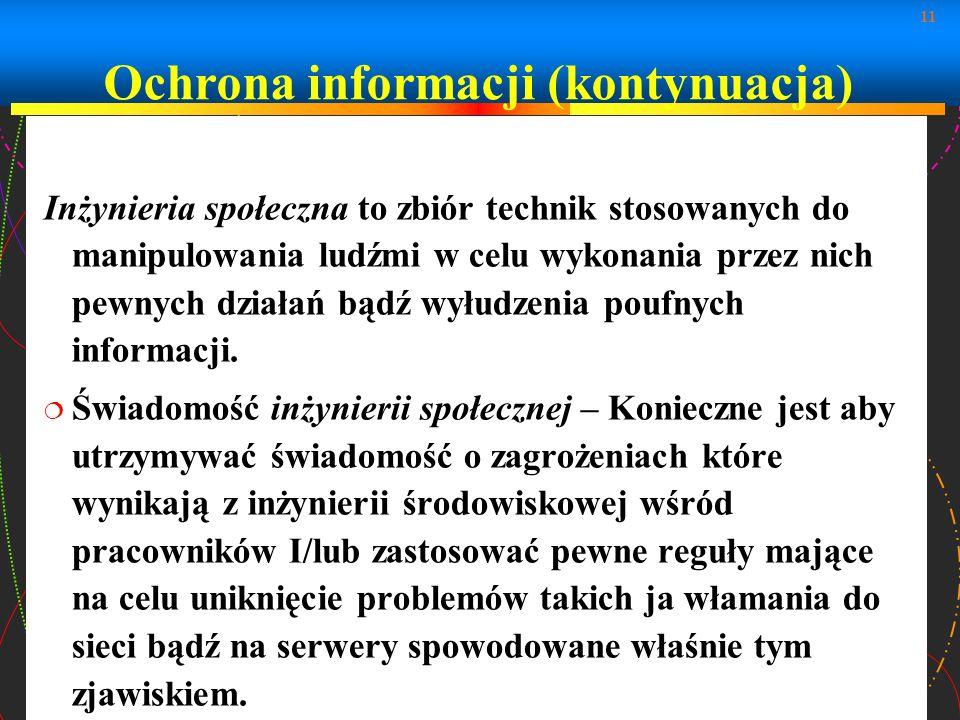 Ochrona informacji (kontynuacja)