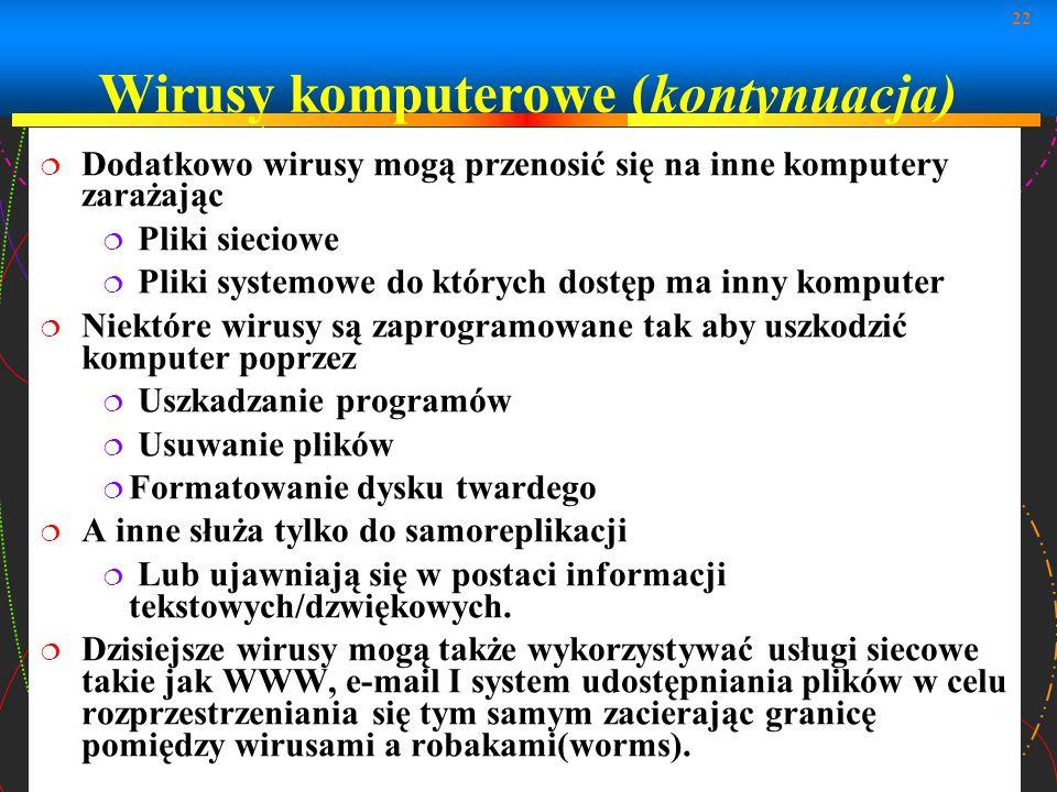 Wirusy komputerowe (kontynuacja)