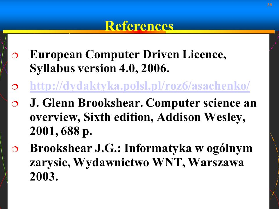 References European Computer Driven Licence, Syllabus version 4.0,