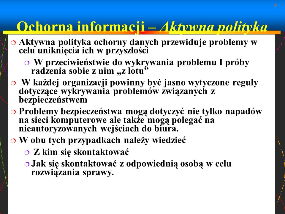 Ochorna informacji – Aktywna polityka