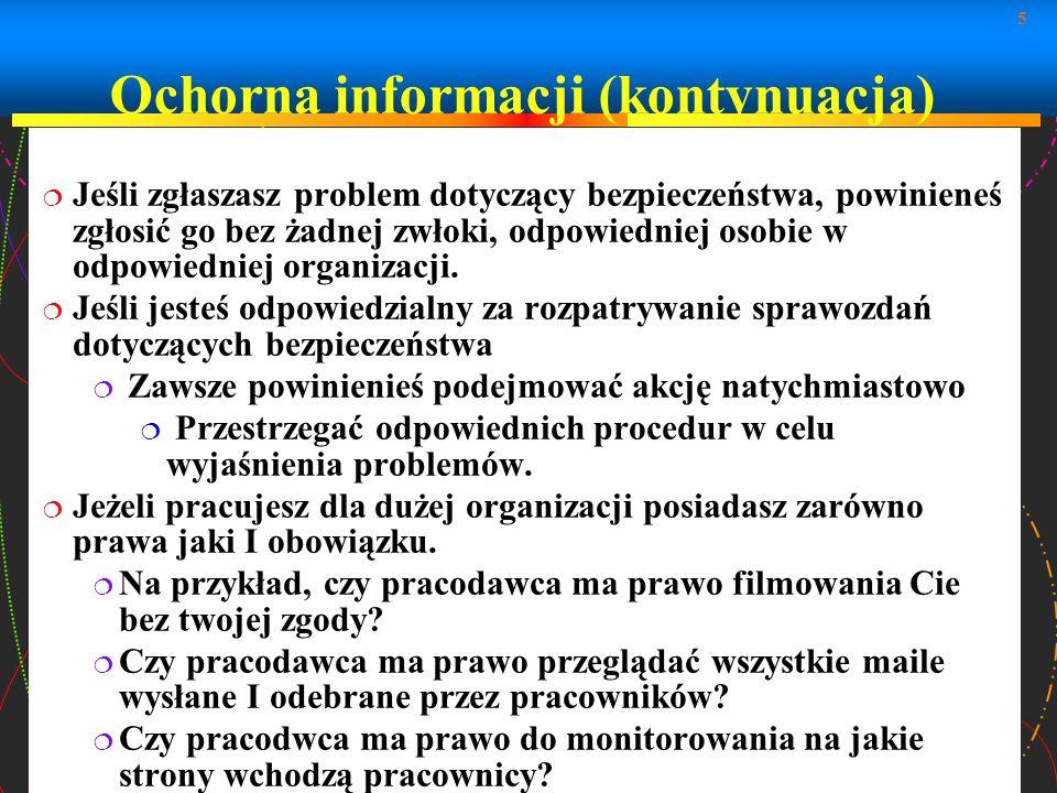 Ochorna informacji (kontynuacja)
