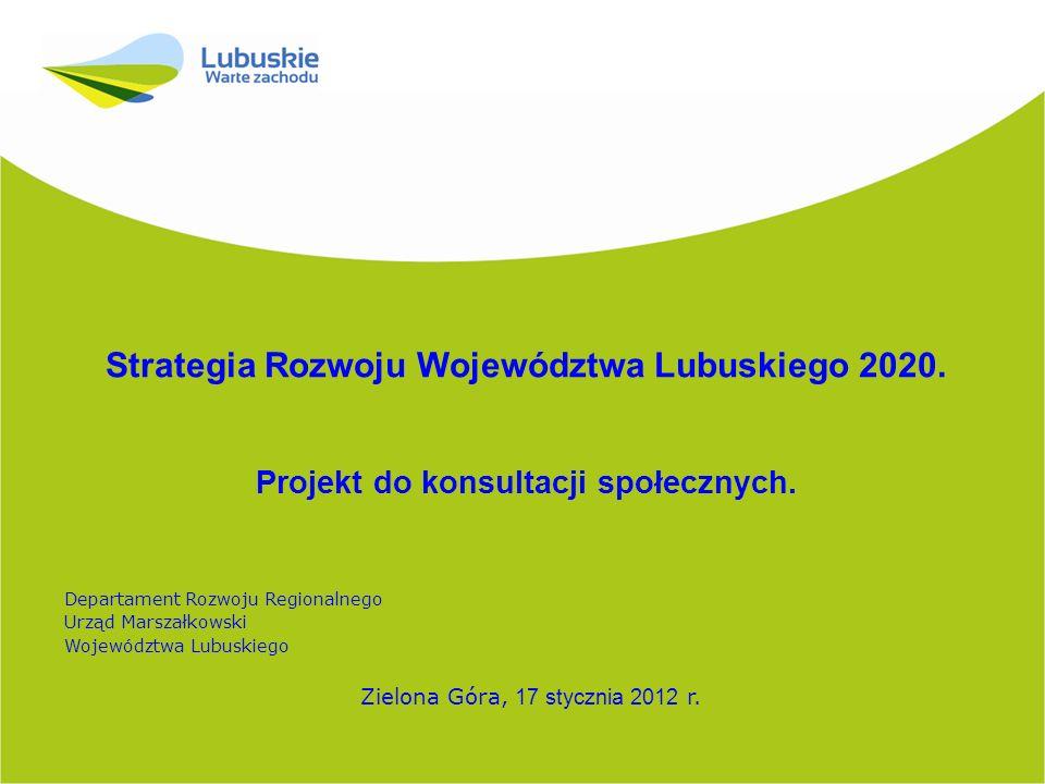 Strategia Rozwoju Województwa Lubuskiego 2020.