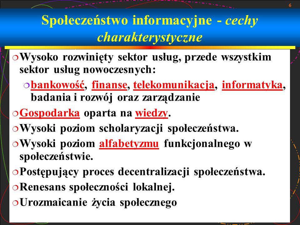 Społeczeństwo informacyjne - cechy charakterystyczne