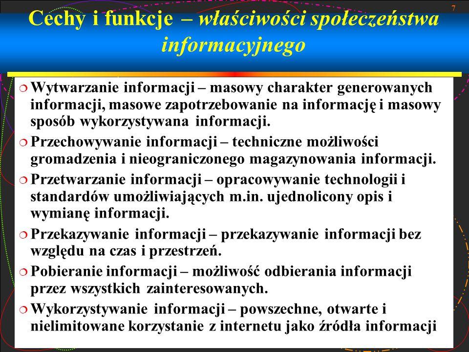 Cechy i funkcje – właściwości społeczeństwa informacyjnego