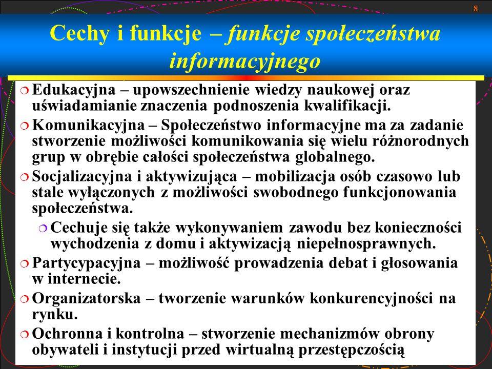 Cechy i funkcje – funkcje społeczeństwa informacyjnego
