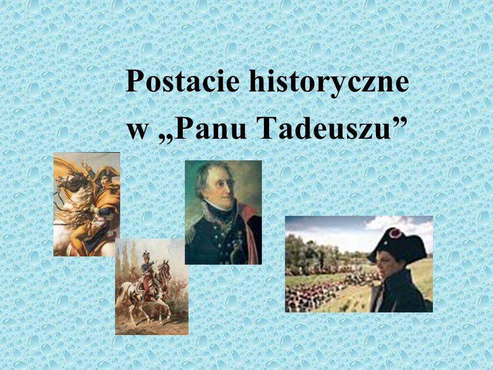 """Postacie historyczne w """"Panu Tadeuszu"""