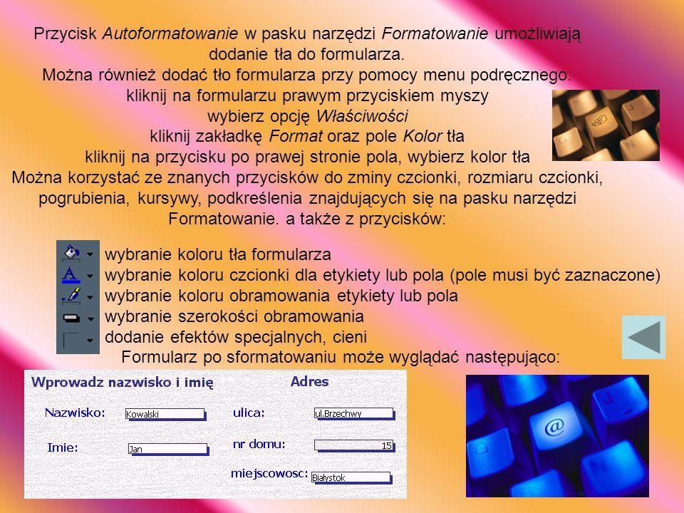 kliknij na formularzu prawym przyciskiem myszy