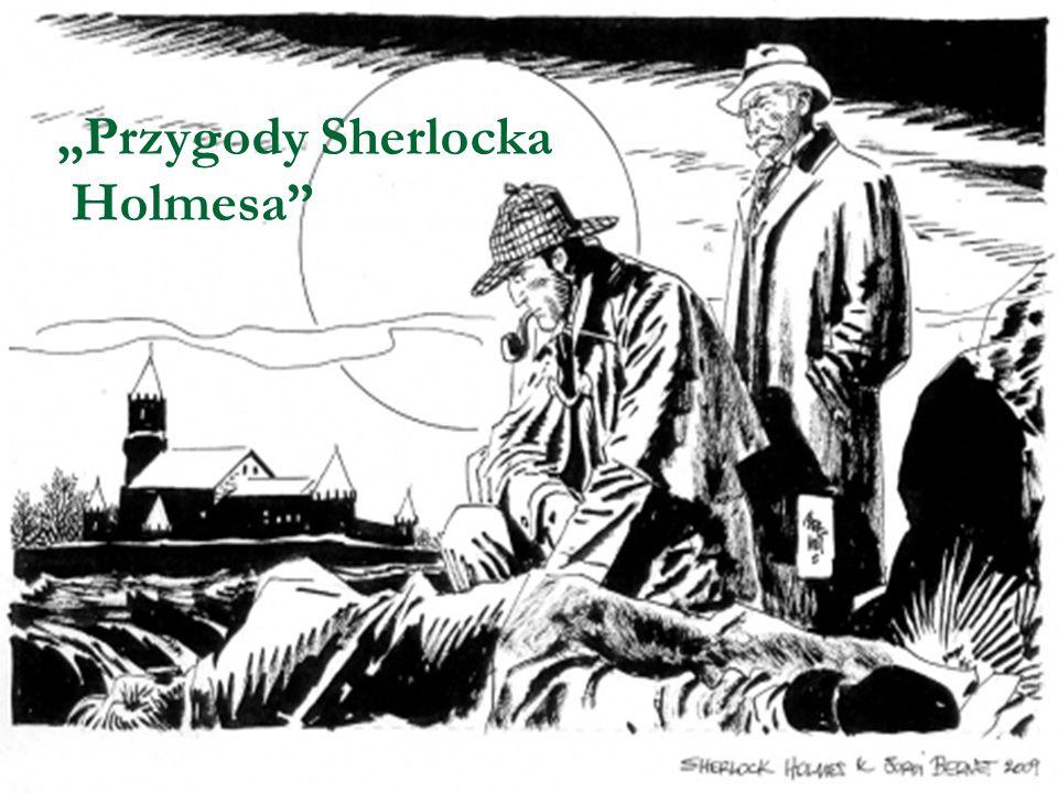 """""""Przygody Sherlocka Holmesa"""