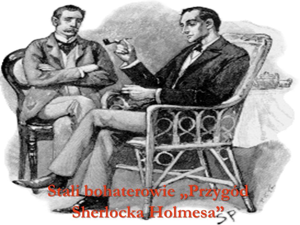 """Stali bohaterowie """"Przygód Sherlocka Holmesa"""