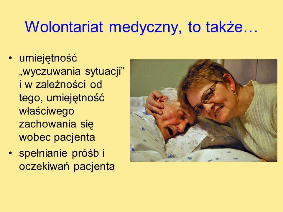 Wolontariat medyczny, to także…