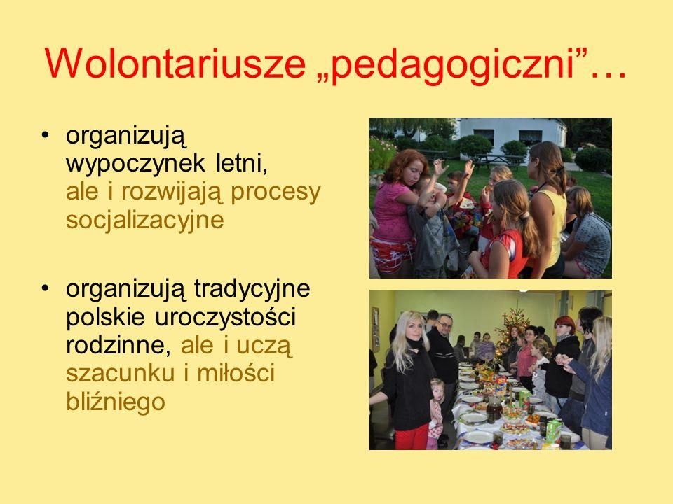 """Wolontariusze """"pedagogiczni …"""