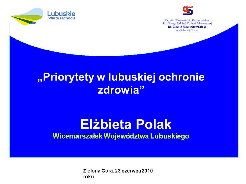 """""""Priorytety w lubuskiej ochronie zdrowia"""