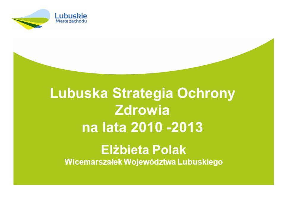Lubuska Strategia Ochrony Zdrowia na lata 2010 -2013