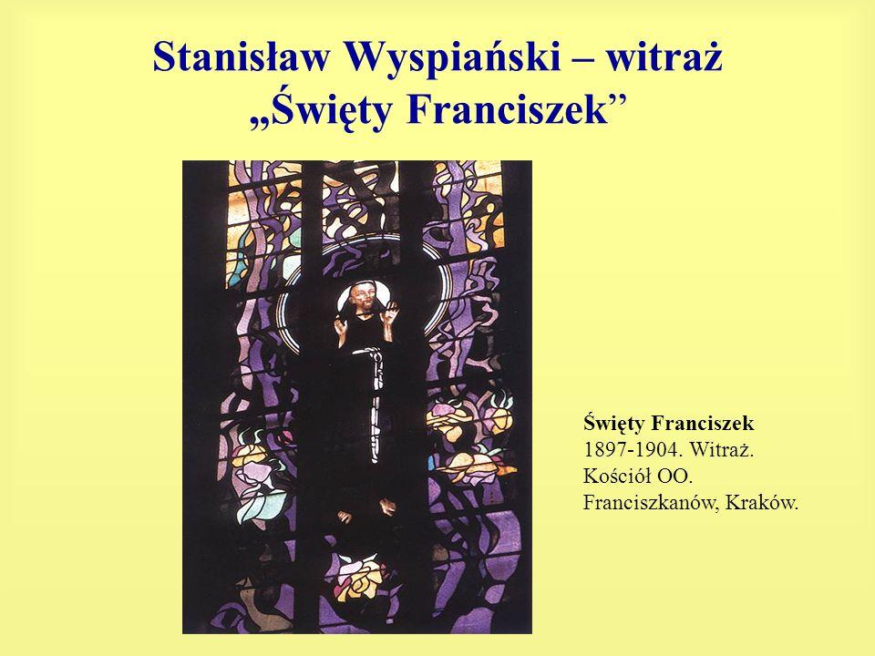 """Stanisław Wyspiański – witraż """"Święty Franciszek"""