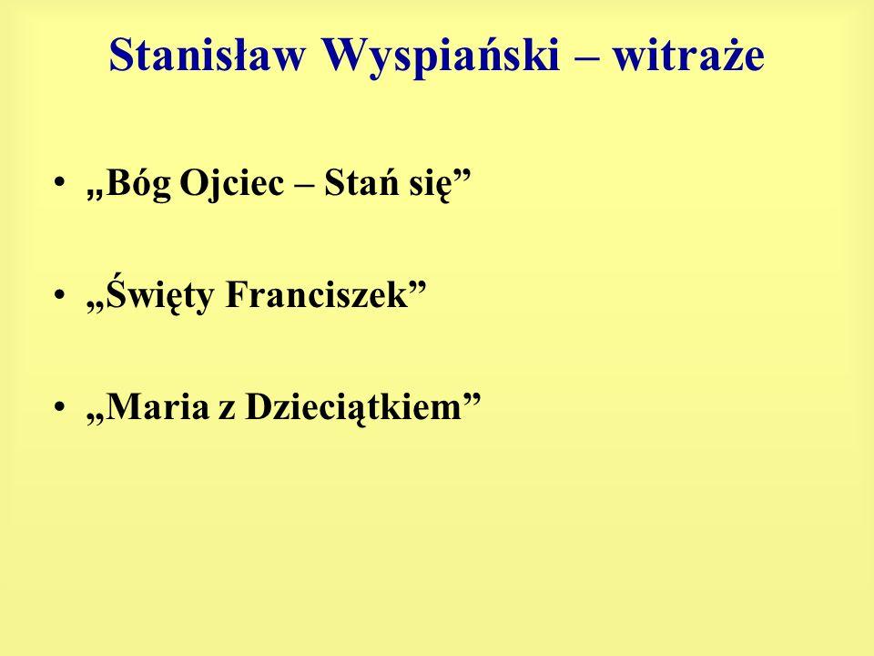 Stanisław Wyspiański – witraże