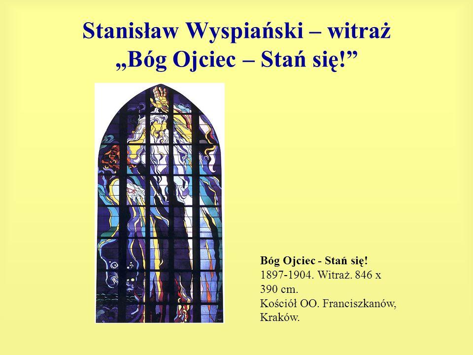 """Stanisław Wyspiański – witraż """"Bóg Ojciec – Stań się!"""