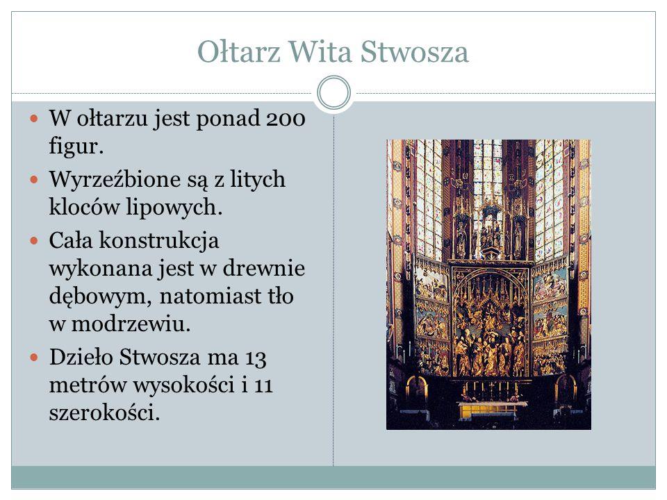 Ołtarz Wita Stwosza W ołtarzu jest ponad 200 figur.