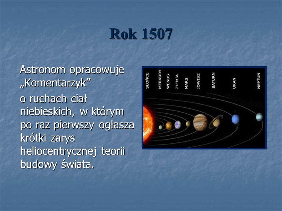"""Rok 1507 Astronom opracowuje """"Komentarzyk"""