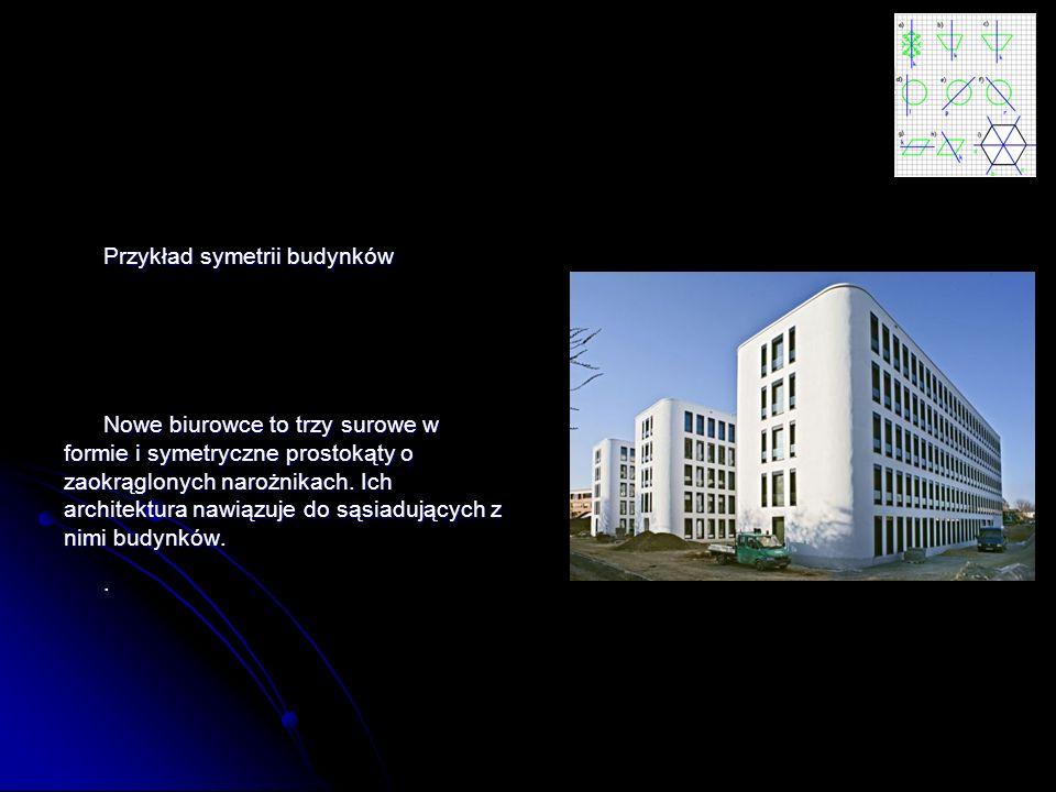 Przykład symetrii budynków