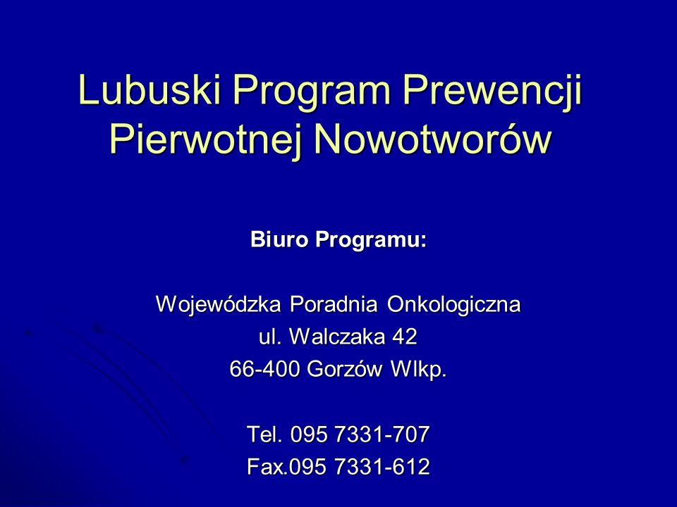 Lubuski Program Prewencji Pierwotnej Nowotworów