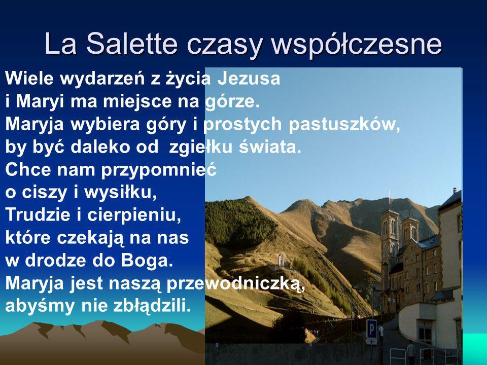 La Salette czasy współczesne
