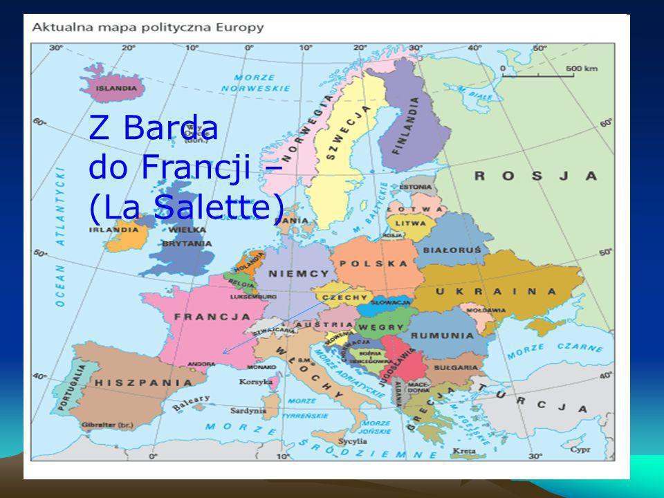 Z Barda do Francji – (La Salette)