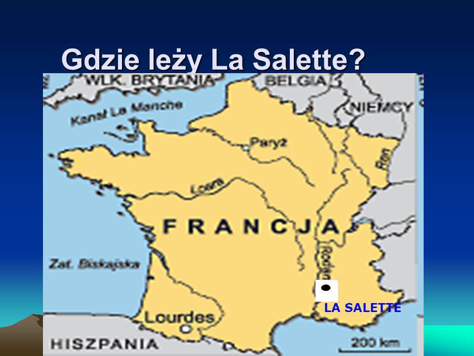 Gdzie leży La Salette LA SALETTE